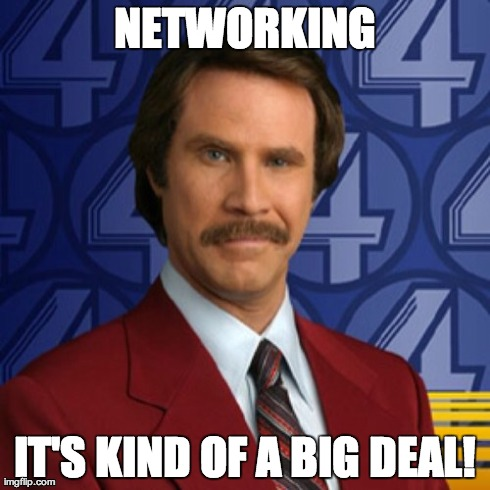 "Credit: Paramount/Dreamworks' ""Anchorman: The Legend of Ron Burgundy"" (Source: http://honorsprogram.gwublogs.com/wp-content/uploads/sites/2/2015/10/networking-meme.jpeg)"