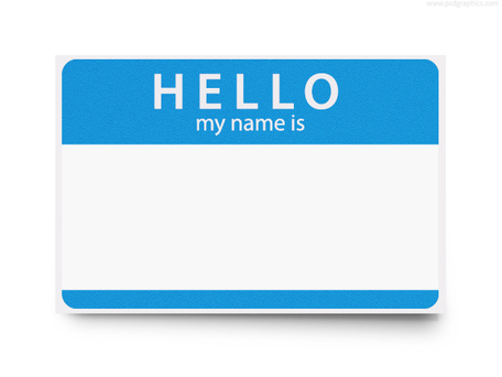 Source: http://png.clipart.me/previews/770/hello-my-name-is-psd-template-45648.jpg
