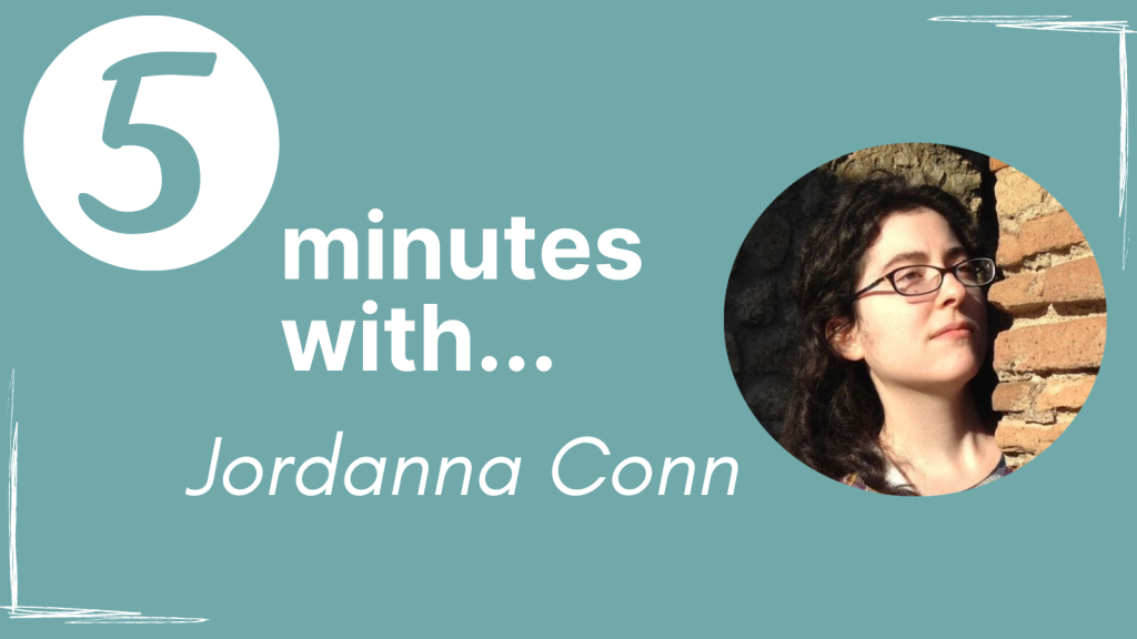 A banner that says '5 minutes with... Jordanna Conn' with a circular picture of Jordanna next to the text.